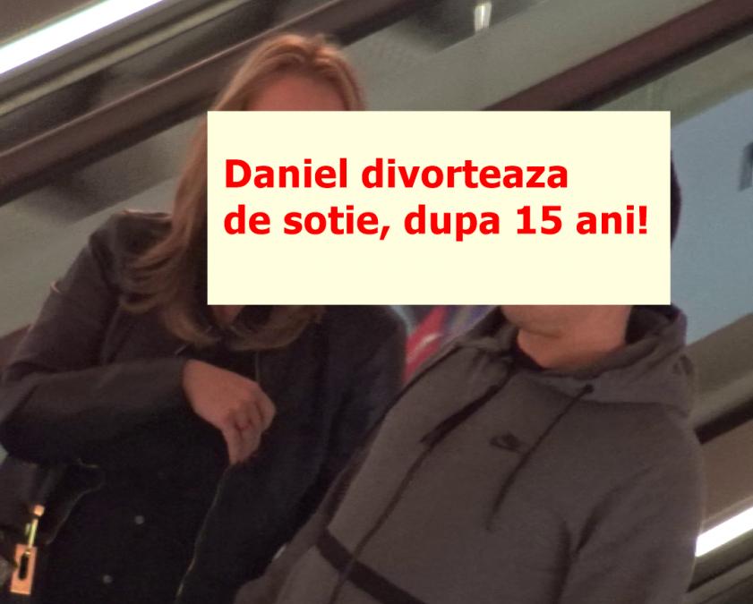 Divort BOMBA in showbizul romanesc! Isi spun adio dupa 15 ani de mariaj! Daniel, parasit de sotia lui! Ce a putut sa ii faca